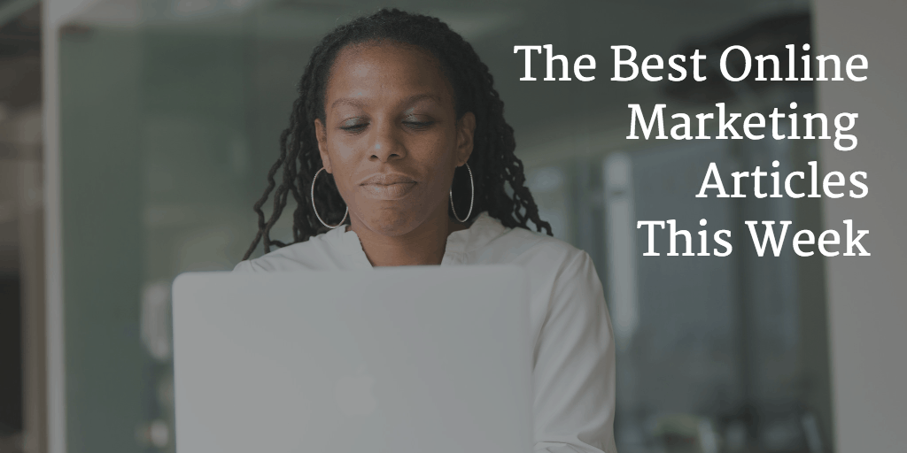 The best articles from this week