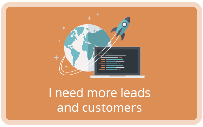 I need more leads and customers