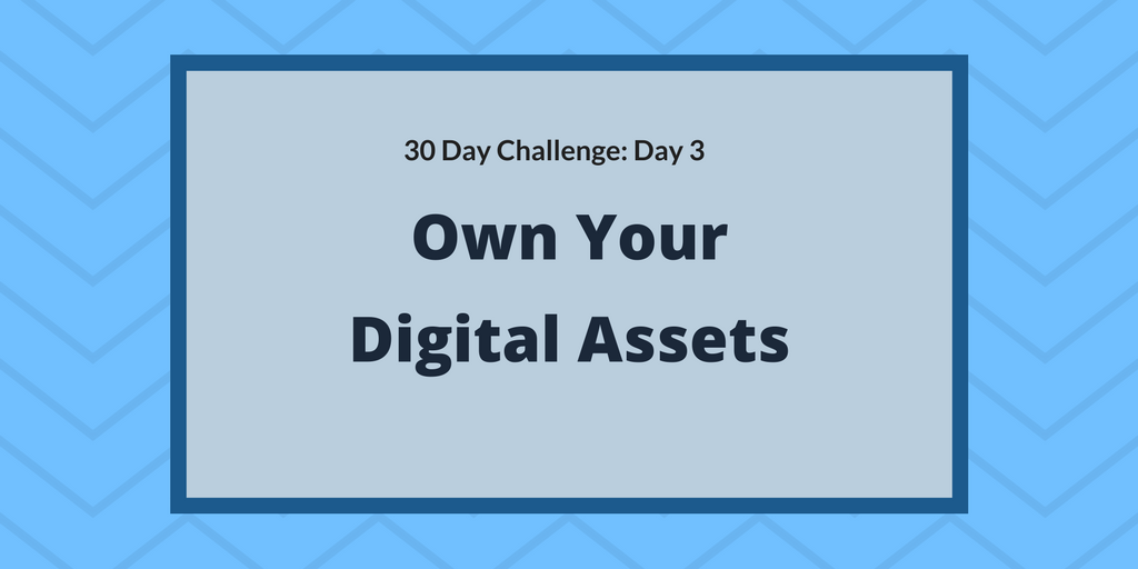 Own your digital assets