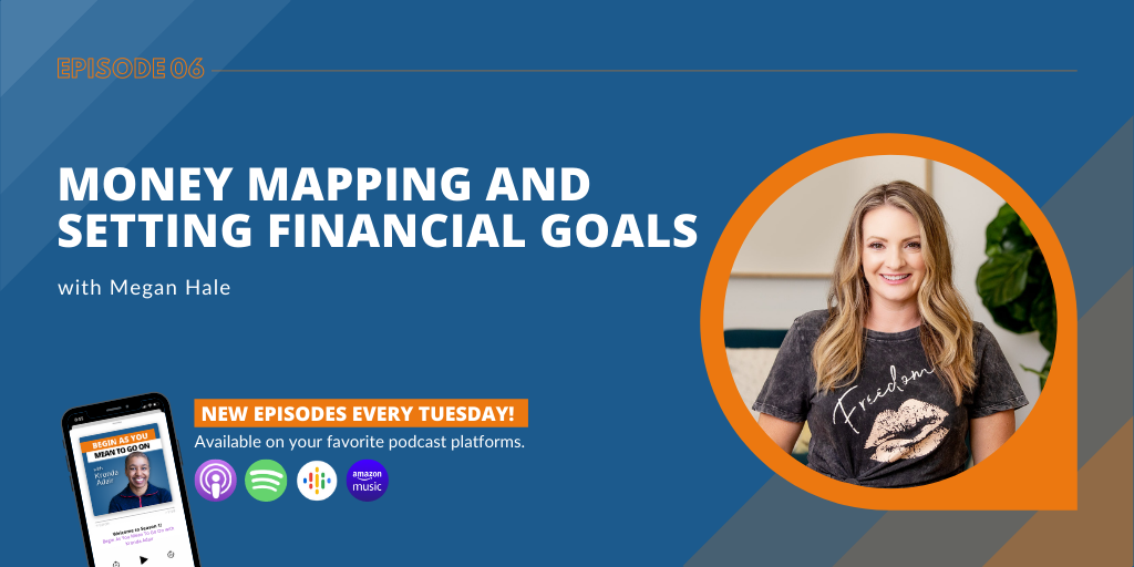 Money Mapping and Setting Financial Goals